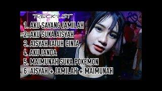 DJ Remix Original   Terbaru Aisyah Maimunah Part II Goyang Bareng