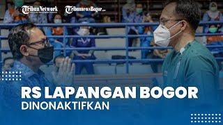 RS Lapangan Kota Bogor Dinonaktifkan, Bima Arya: Semoga Tidak Ada Lonjakan Kasus