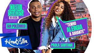 """Curiosidades com Gui Polêmico e Paolla Santana – """"TikTok é uma Praga"""" (KondZilla)"""