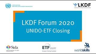#LKDForum 2020 - UNIDO & ETF: Closing Ceremony (Day 1)