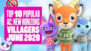 Top Ten Most Popular Villagers In Animal Crossing New Horizons (June 2020) - ARE YOURS ON HERE?