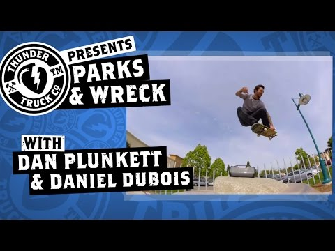 Dan Plunkett & Daniel Dubois : Parks & Wreck