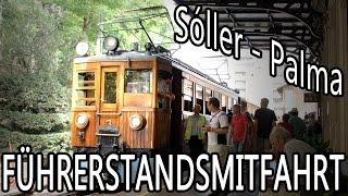 preview picture of video 'Führerstandsmitfahrt Tren de Soller von Sóller bis Palma de Mallorca'