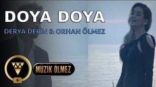 Orhan Ölmez  Feat. Derya Derin  -  Doya Doya - Official Video