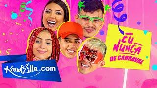 "Fraan Ferreira, MC Lynne, MC Daniels, MC Brankim e Nick – ""Eu Nunca"" Carnaval"
