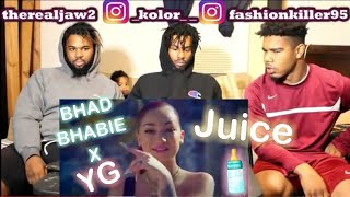 "BHAD BHABIE Feat. YG   ""Juice"" | REACTION!!"