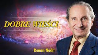 Dobre Wieści – Roman Nacht – Objawienia – 03.08.2020