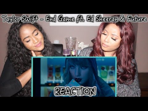 Taylor Swift - End Game ft. Ed Sheeran & Future | REACTION