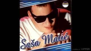 Sasa Matic   A Ti Si Izabrala Njega   (Audio 2001)