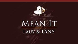 Lauv & LANY   Mean It   HIGHER Key (Piano Karaoke Instrumental)