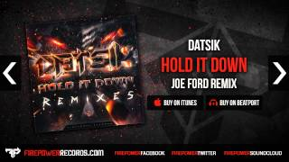 Datsik - Hold It Down (Joe Ford Remix)