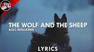 Alec Benjamin - The Wolf and the Sheep (Lyrics)