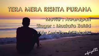 Awarapan - Tera Mera Rishta Purana Lyrics - YouTube