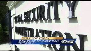 Social Security office opens today