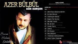 Azer Bülbül - Elimi Kana Bulama Benim