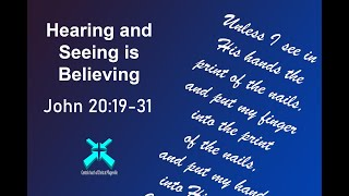 Hearing and Seeing is Believing – Lord's Day Sermons – Jan 5 2020 – John 20:19-31