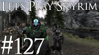 Let's Play Skyrim Modded | 127 | Quenching My Thirst