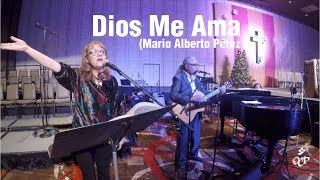 Dios Me Ama (Mario Alberto Pérez)