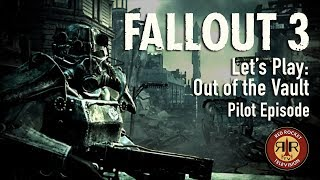 Fallout 3 Let's Play - Pilot Episode - Out of the Vault