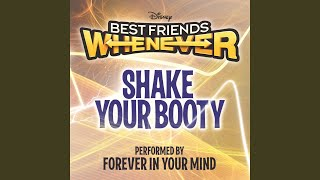"Shake Your Booty (From ""Best Friends Whenever"")"