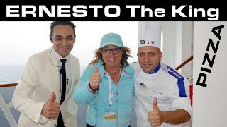 ERNESTO The KING PIZZA MSC MERAVIGLIA !!!