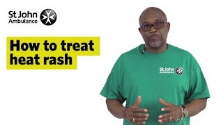 How to Treat Heat Rash - First Aid Training - St John Ambulance