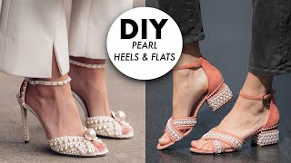 DIY: Pearl Heels & Shoes (DESIGNER HACK!) -By Orly Shani