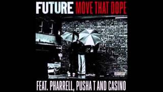 Future - Move That Dope (Chopped and Screwed)