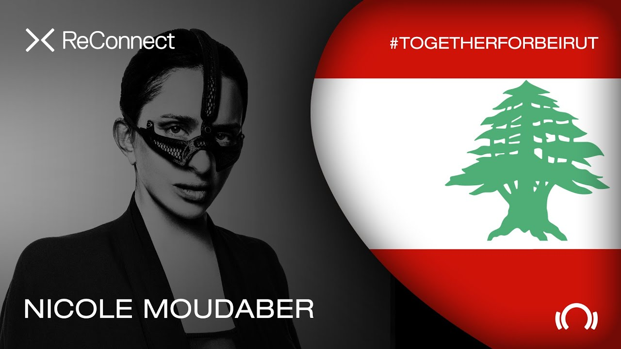 Nicole Moudaber - Live @ ReConnect: #TogetherForBeirut 2020