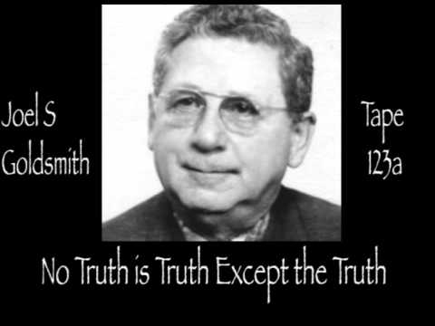 Joel S Goldsmith No Truth is Truth Except the Truth Tape 123a