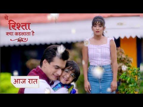 Yeh Rishta Kya Kehlata Hai 21 June 2019 Episode - Kartik Meets Kairav