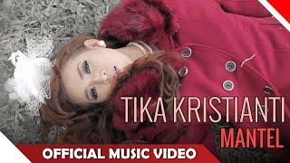 Download lagu Tika Kristianti Mantel Mp3