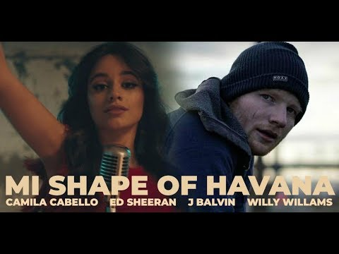 ''Mi Shape Of Havana'' | REMIXED MASHUP Feat. Camila Cabello,Ed Sheeran,J Balvin & Willy Williams