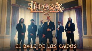 Lèpoka - El baile de los caídos (VÍDEO OFICIAL)