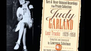 2. On The Good Ship Lollipop/ The Object Of My Affection/ Dinah- Judy Garland: Lost Tracks 1929-1959