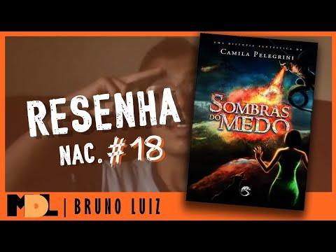 Resenha Nac. #18 - Sombras do Medo da Camila Pelegrine - MDL