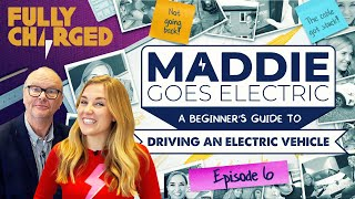 Maddie Goes Electric, Episode 6: Living with an electric car (Round-up with Robert) | Fully Charged