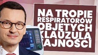 USZI- Respiratory tylko dla swoich? Na tropie respiratorów objętych klauzulą tajności!