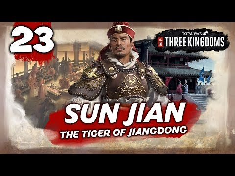 THE RISING SUN! Total War: Three Kingdoms - Sun Jian - Romance Campaign #23