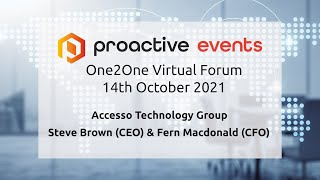 accesso-technology-group-plc-presenting-at-the-proactive-one2one-virtual-forum