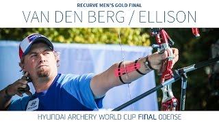 Sjef van den Berg v Brady Ellison – Recurve Men's Gold Final | Odense 2016