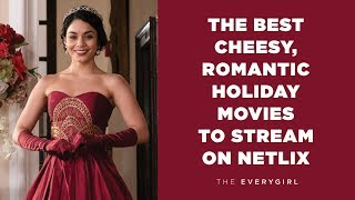 Our Favorite Cheesy, Romantic Holiday Movies (That You Can Stream on Netflix)