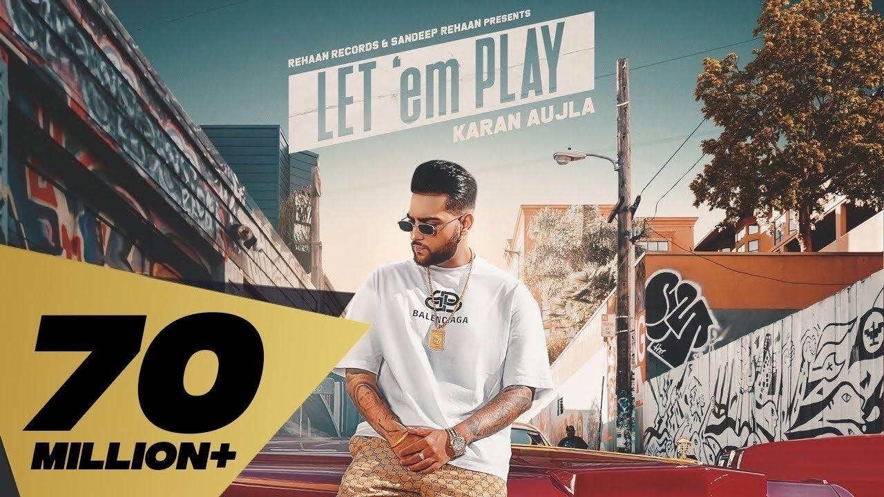 Let'em Play| Karan Aujla Lyrics