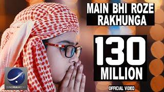 Mai Bhi Roze Rakhunga - Official Video (HD)