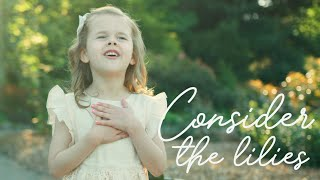 Consider The Lilies - 6-Year-Old Claire Crosby