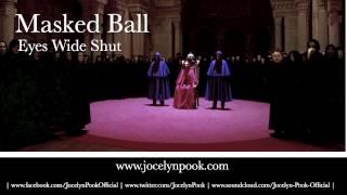 Eyes Wide Shut   Masked Ball (Jocelyn Pook)