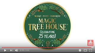 Magic Tree House Celebrates 25 Years of Growing Readers!