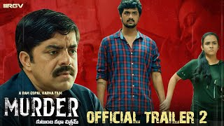 MURDER Official Trailer 2 Telugu | RGV |  RGV's #MURDER | Latest 2020 Movie Trailers | #RGV