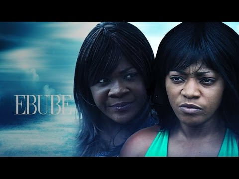 Ebube - Latest 2015 Nigerian Nollywood Drama Movie (English Full HD)