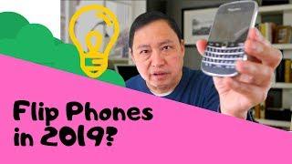 Flip Phones In 2019?